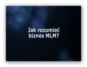 jak_rozumiec_biznes_mlm